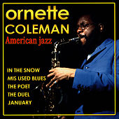 Play & Download Ornette Coleman. American Jazz by Ornette Coleman | Napster