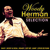 Woody Herman Selection by Woody Herman
