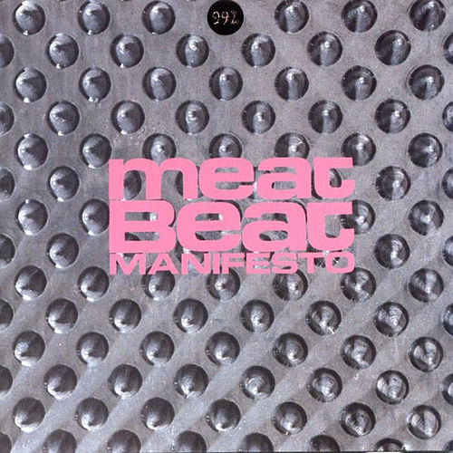 Play & Download 99% by Meat Beat Manifesto | Napster