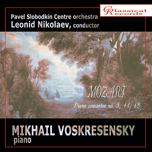 Mozart. Piano Concertos. Vol. 6 by Mikhail Voskresensky