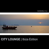 Play & Download City Lounge: Ibiza Edition by Various Artists | Napster