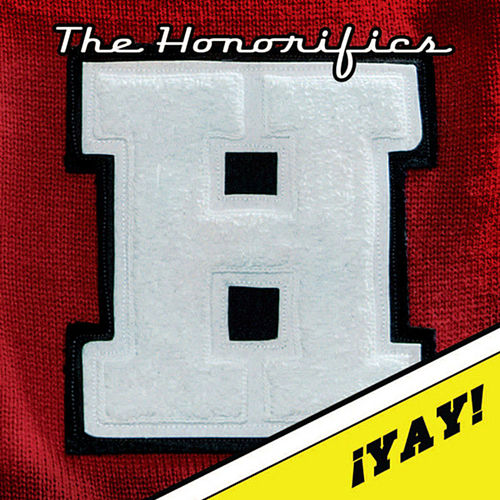 Play & Download !Yay! by The Honorifics | Napster
