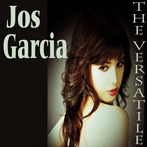 Play & Download The Versatile by Jos Garcia | Napster