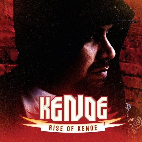 Play & Download Rise of Kenoe by Ke' Noe | Napster