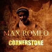 Cornerstone by Max Romeo
