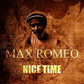 Nice Time by Max Romeo