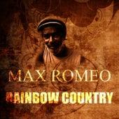 Rainbow Country by Max Romeo