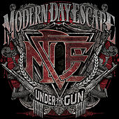 Play & Download Under The Gun by Modern Day Escape | Napster