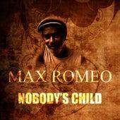 Nobody's Child by Max Romeo