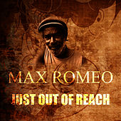 Just Out Of Reach by Max Romeo