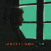 Play & Download Ghost of Song by JONES | Napster