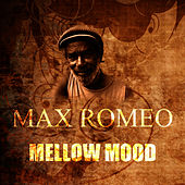 Mellow Mood by Max Romeo