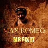 Mr Fix It by Max Romeo