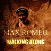 Walking Along by Max Romeo