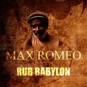 Rub Babylon by Max Romeo
