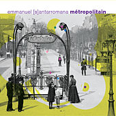 Play & Download Métropolitain by Emmanuel Santarromana | Napster