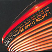 Play & Download Spin it right ! by Charles Schillings | Napster