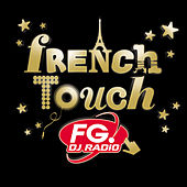 French Touch FG by Various Artists