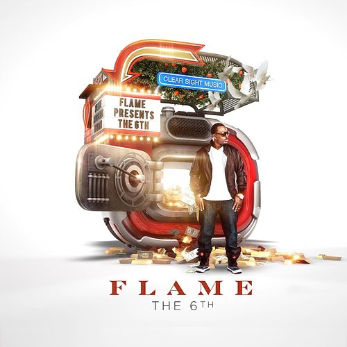Play & Download The 6th by Flame | Napster
