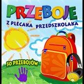 Przeboje z plecaka przedszkolaka: Hits for Kids by Rosnutki