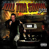 Play & Download Kill Tha Show 2011 by Fiasco Andretti   Napster