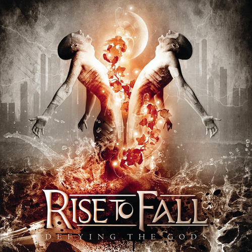 Play & Download Defying the Gods by Rise to Fall | Napster