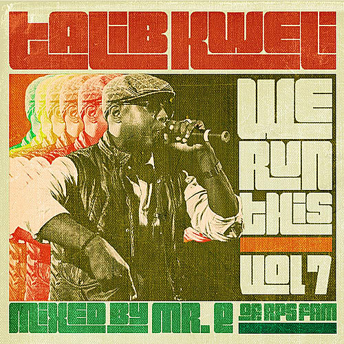 Play & Download We Run This, Vol. 7 (Mixed by Mr. E of RPS Fam) by Talib Kweli | Napster