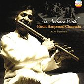An Audience With Pandit Hariprasad Chaurasia (A Live Experience) by Pandit Hariprasad Chaurasia