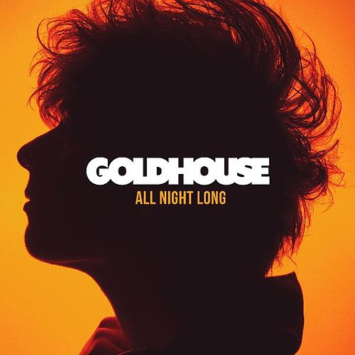 Play & Download All Night Long by Goldhouse | Napster
