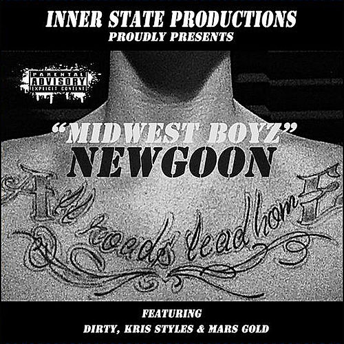 Play & Download Midwest Boyz by Newgoon | Napster