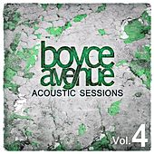 Play & Download Acoustic Sessions, Vol. 4 by Boyce Avenue | Napster