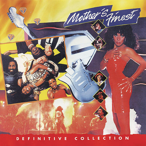 Play & Download Definitive Collection by Mother's Finest | Napster