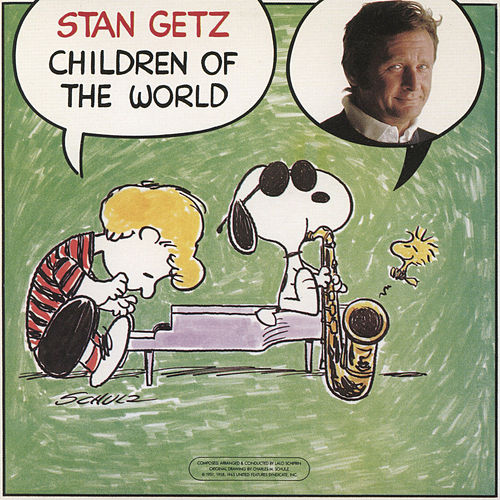 Play & Download Children of the World by Stan Getz | Napster