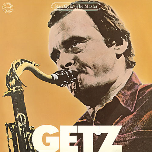 Play & Download The Master by Stan Getz | Napster