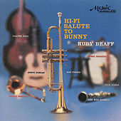 Play & Download Hi-Fi Salute To Bunny by Ruby Braff | Napster