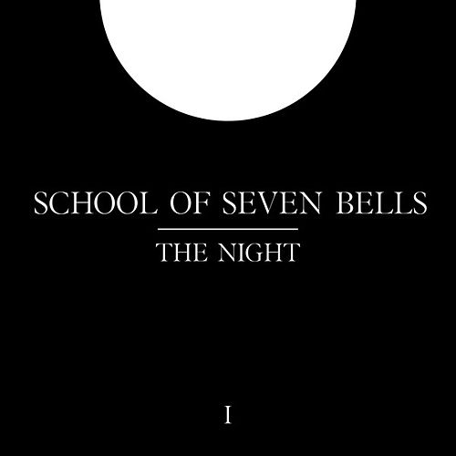 Play & Download The Night by School Of Seven Bells | Napster