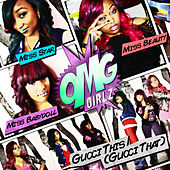 Play & Download Gucci This (Gucci That) by OMG Girlz | Napster