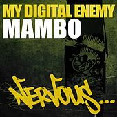 Play & Download Mambo by My Digital Enemy | Napster