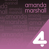 Play & Download Four Hits: Amanda Marshall by Amanda Marshall | Napster