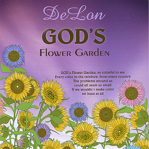 God's Flower Garden by Delon