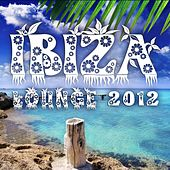 Play & Download Ibiza Lounge 2012 (Relaxing Cool Chilling Beats) by Various Artists | Napster