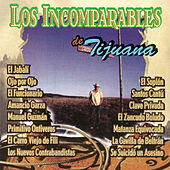 Play & Download Los Incomparables de Tijuana by Los Incomparables De Tijuana | Napster