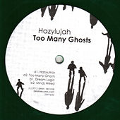 Too Many Ghosts by Hazylujah