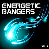 Play & Download Energetic Bangers, Vol. 1 by Various Artists | Napster