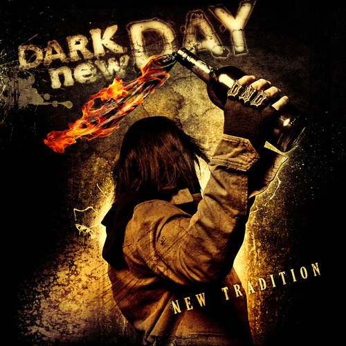 Play & Download New Tradition by Dark New Day | Napster
