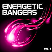 Energetic Bangers, Vol. 2 by Various Artists
