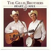 Play & Download Heart & Soul by The Gillis Brothers | Napster