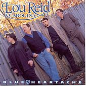Play & Download Blue Heartache by Lou Reid | Napster