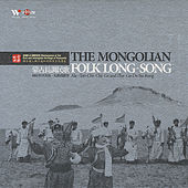 The Mongolian Folk Long Song by Ala-Tan-Chi-Chi-Ge