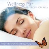 Gesünder Schlafen, Geführte Einschlafhilfe mit Entspannungsmusik by Wellness Pur